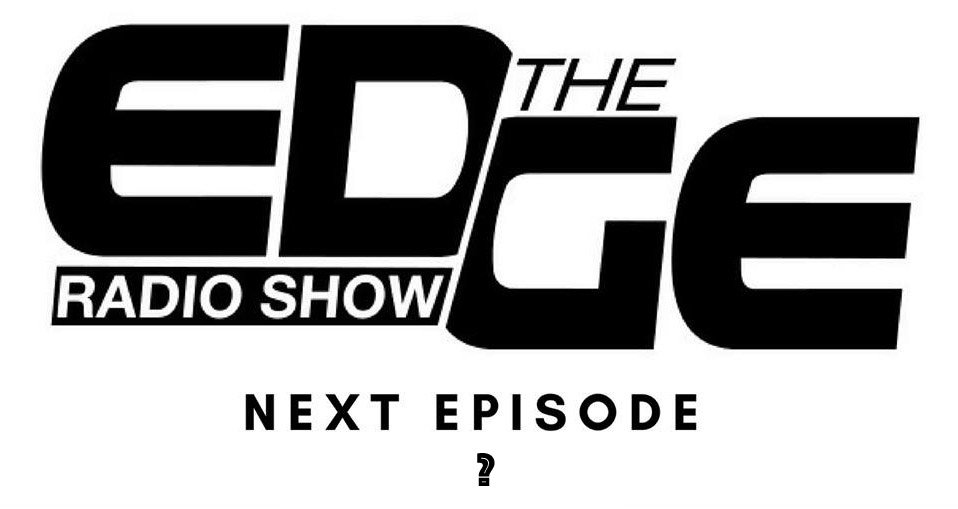 The Edge Radio Show amb Clint Maximus & Game Chasers
