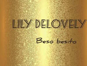 Lily Delovely – Beso Besito